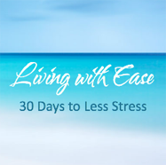 Living with Ease E-Course