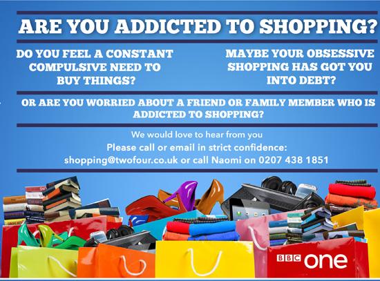 BBC Shopping Addiction Documentary Flyer